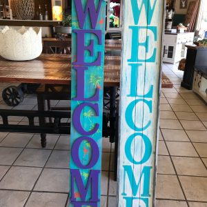 LOCALLY MADE WELCOME SIGNS